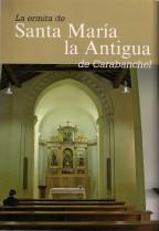 La Ermita de Santa María La Antigua de Carabanchel