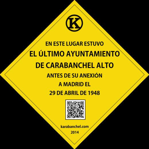 Placa 1 GIRADA. Último ayuntamiento de Carabanchel Alto