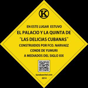 Placa 10. Quinta de las Delicias Cubanas