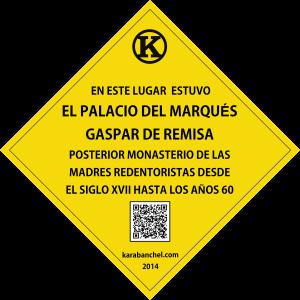 Placa 6 GIRADA. Palacio del Marqués de Remisa y Monaterio de las redendoristas.
