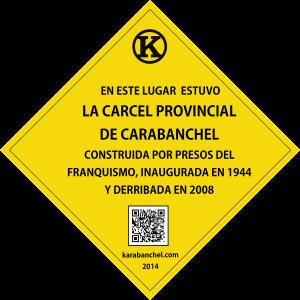 Placa 16. Carcel de Carabanchel GIRADA