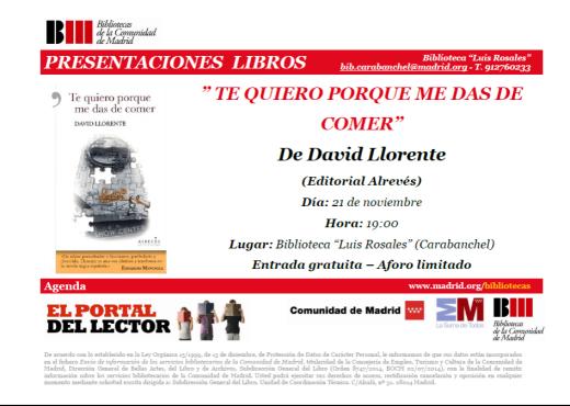 Presentación libro Te quiero porque me das de comer David Llorente Biblioteca Luis Rosales