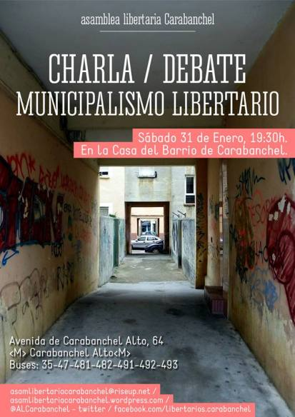 Charla Debate Municipalismo Libertario Casa del Barrio Carabanchel 31 de enero