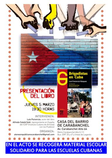 Presentación libro brigadistas en Cuba 5 de marzo Casa del Barrio