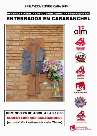 Ofrenda floral a los guerrilleros enterrados en Carabanchel 26 de abril