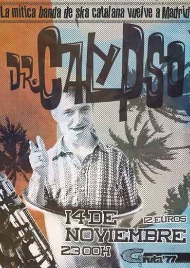 Dr Calypso en el Gruta 77