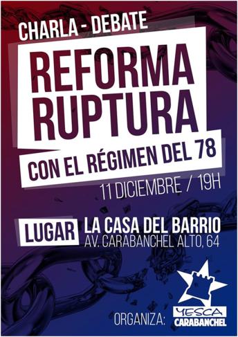 Charla debate Reforma ruptura con el régimen del 78 Casa del Barrio 11 de diciembre