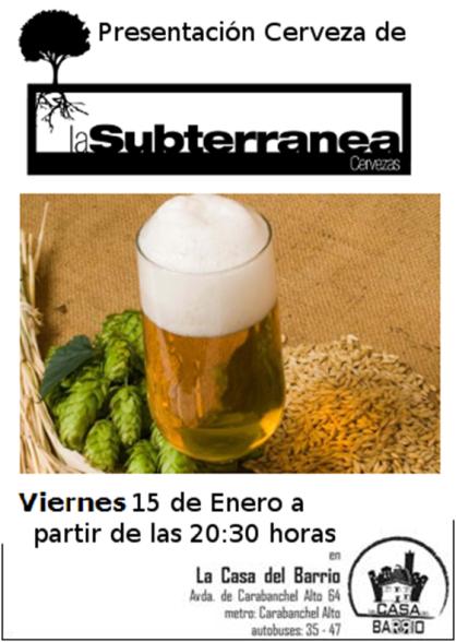 Presentación de la Cerveza Subterránea en la Casa del Barrio el 15 de enero