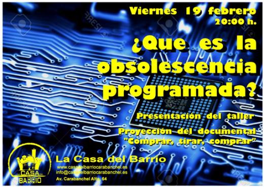 Presentación del taller contra la obsolescencia programada en La Casa del Barrio