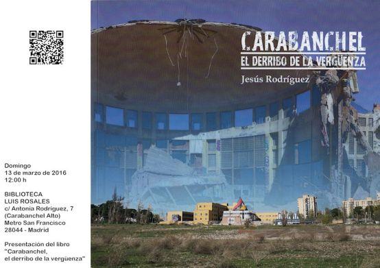 Presentación del libro Carabanchel, el derribo de la verguenza en la biblioteca Luis Rosales el 13 de marzo