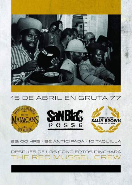 Majaicans, San Blas Posse y Sally Brown Gruta 77