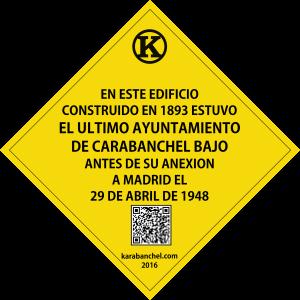 Placa 22. Ultimo Ayuntamiento de Carabanchel Bajo