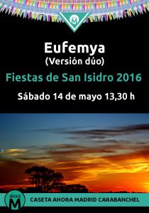 Eufemya caseta Ahora Madrid Carabanchel San Isidro