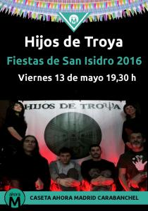 Hijos de Troya caseta Ahora Madrid Carabanchel San Isidro