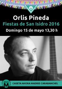 Orlis Pineda caseta Ahora Madrid Carabanchel San Isidro