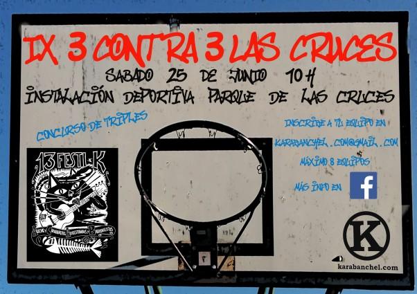 Cartel IX 3 contra 3 Las Cruces