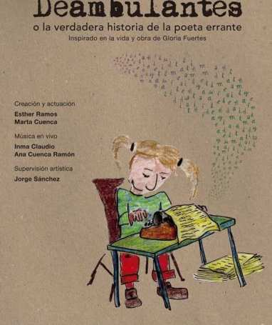Deambulantes o la verdades historia de la poeta errante Gloria Fuertes en el CC García Lorca el 29 de abril