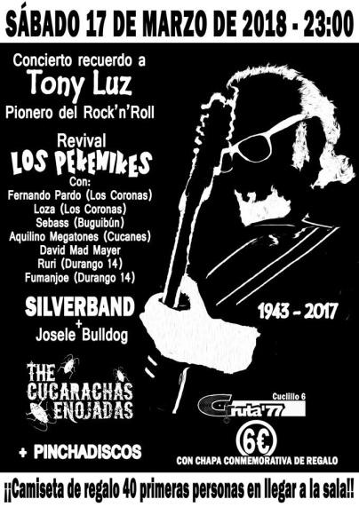 Concierto recuerdo a Tony Luz de los Pekenikes el 17 de marzo en Gruta 77
