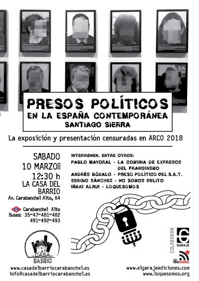 Presos Políticos en la España Contemporánea (Santiago Sierra). Exposición y presentación obra censurada.