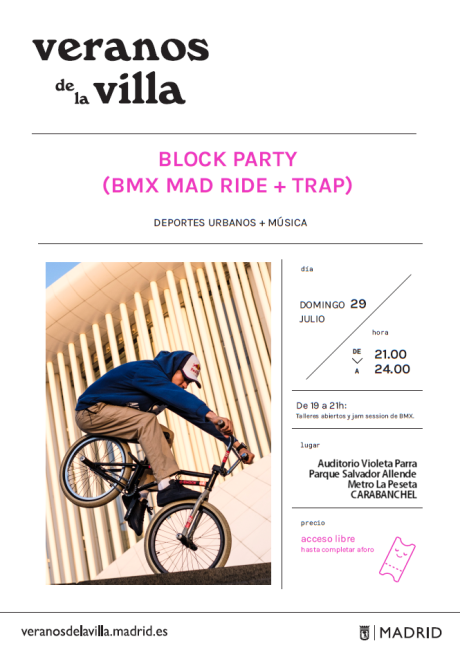 Blok Party Veranos de la Villa 29 de julio Auditorio Violeta Parra BMX + Trap